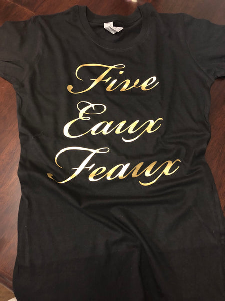 Five Eaux Feaux