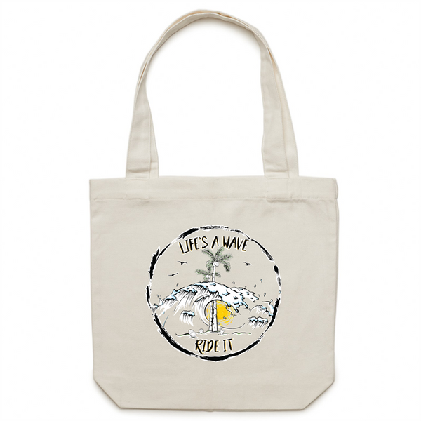 Life's a Wave, Ride It | Canvas Tote Bag