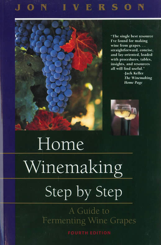 Home Winemaking Step by Step (4th Ed)