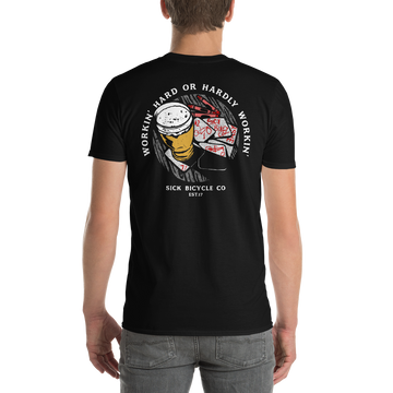 Workin' Hard or Hardly Workin' - Short-Sleeve T-Shirt