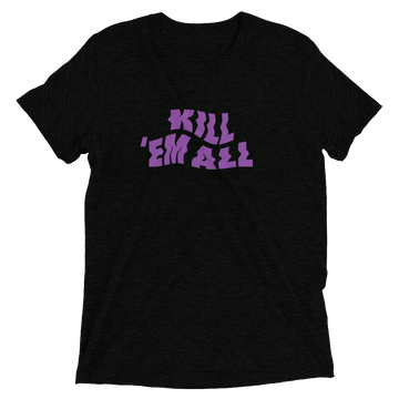 Kill Em All Triblend Purple t-shirt