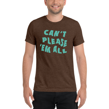 Cant Please Em All - Seafoam - t-shirt
