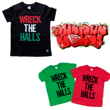 WRECK THE HALLS TEE