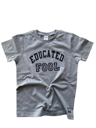 Educated Fool Tee
