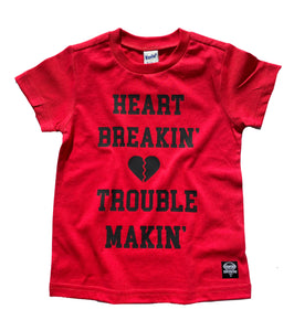 Heart Breakin' Trouble Makin' Tee