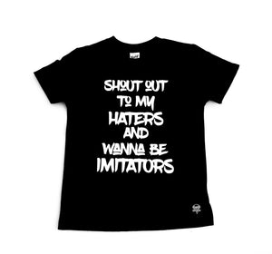Shoutout To My Haters Tee