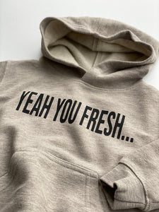 Oatmeal Yeah You Fresh...Till I Show Up Hoodie