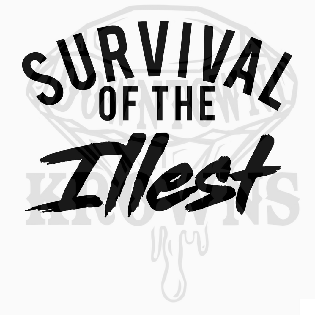 Custom Survival of the Illest tee