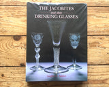 BOOK: The Jacobites and Their Drinking Glasses: Geoffrey Seddon, 1995