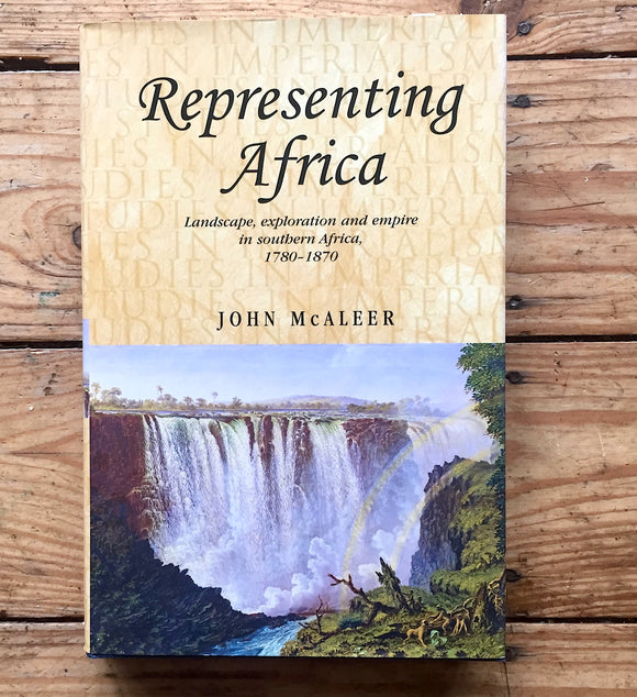 BOOK-Representing Africa: Landscape Exploration Empire by John McAleer