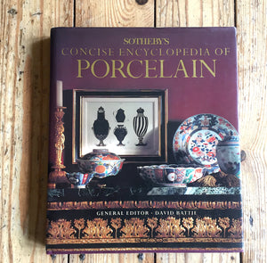 Book: Sothebys Concise Encyclopaedia Of Porcelain by David Battie 1990