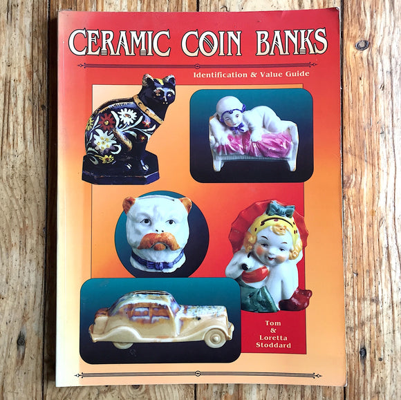 BOOK-Ceramic Coin Banks-Identification Value 1997 Tom Loretta Stoddard