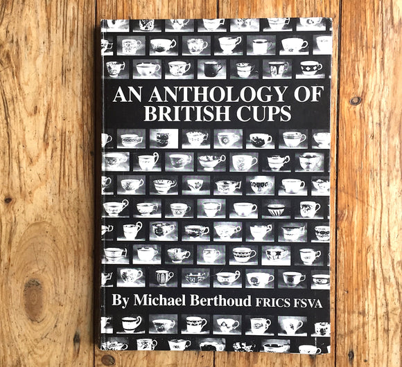 Book: Anthology of British Cups, Michael Berthoud 1982 (Coffee Cans too)