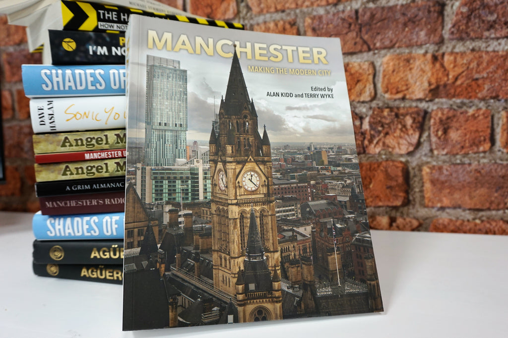 Manchester - Making the Modern City