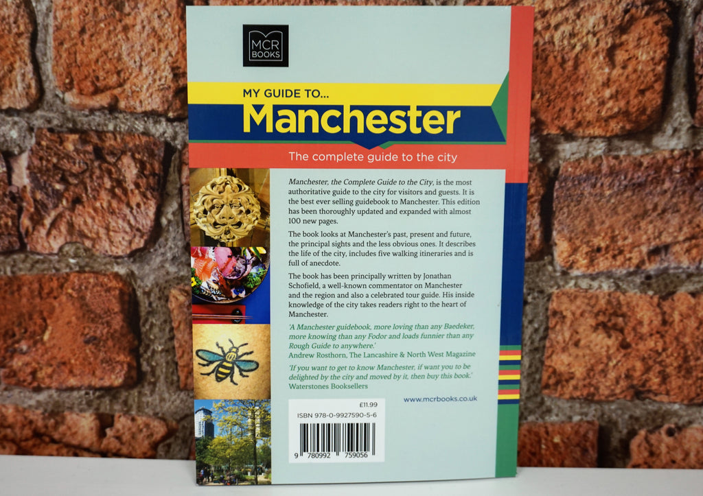 My Guide To Manchester - Jonathan Schofield 2018 Edition