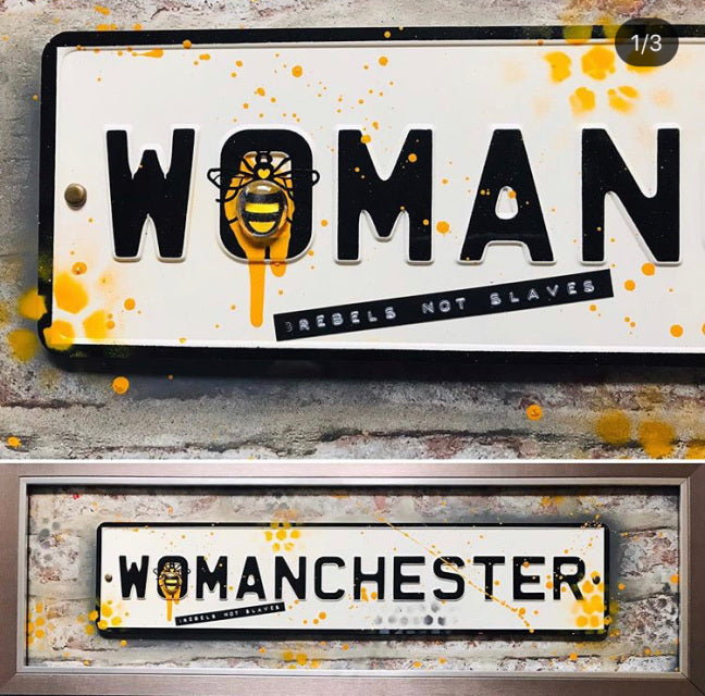 Street Sign Art - Womanchester - Rebels not Slaves