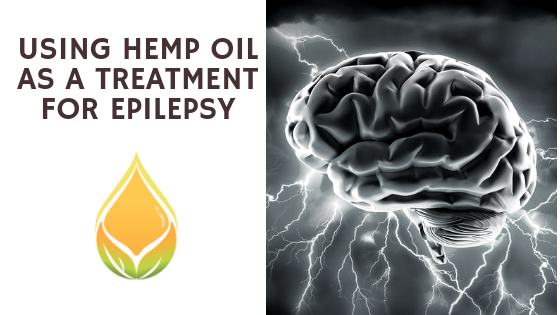 Using Hemp Oil as a Treatment for Epilepsy