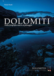 Dolomites. From Macro-Photography to Landscape