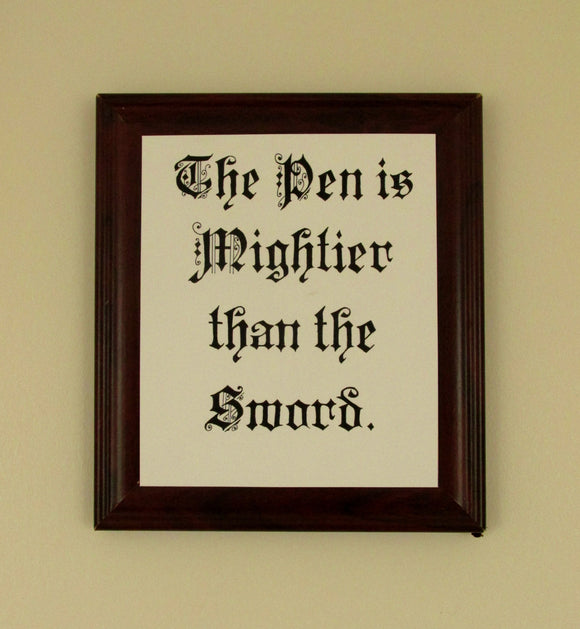The Pen is Mightier than the Sword Old English Proverb Original Hand-drawn and painted Calligraphy Sign