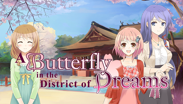 A Butterfly in the District of Dreams – Sekai Project