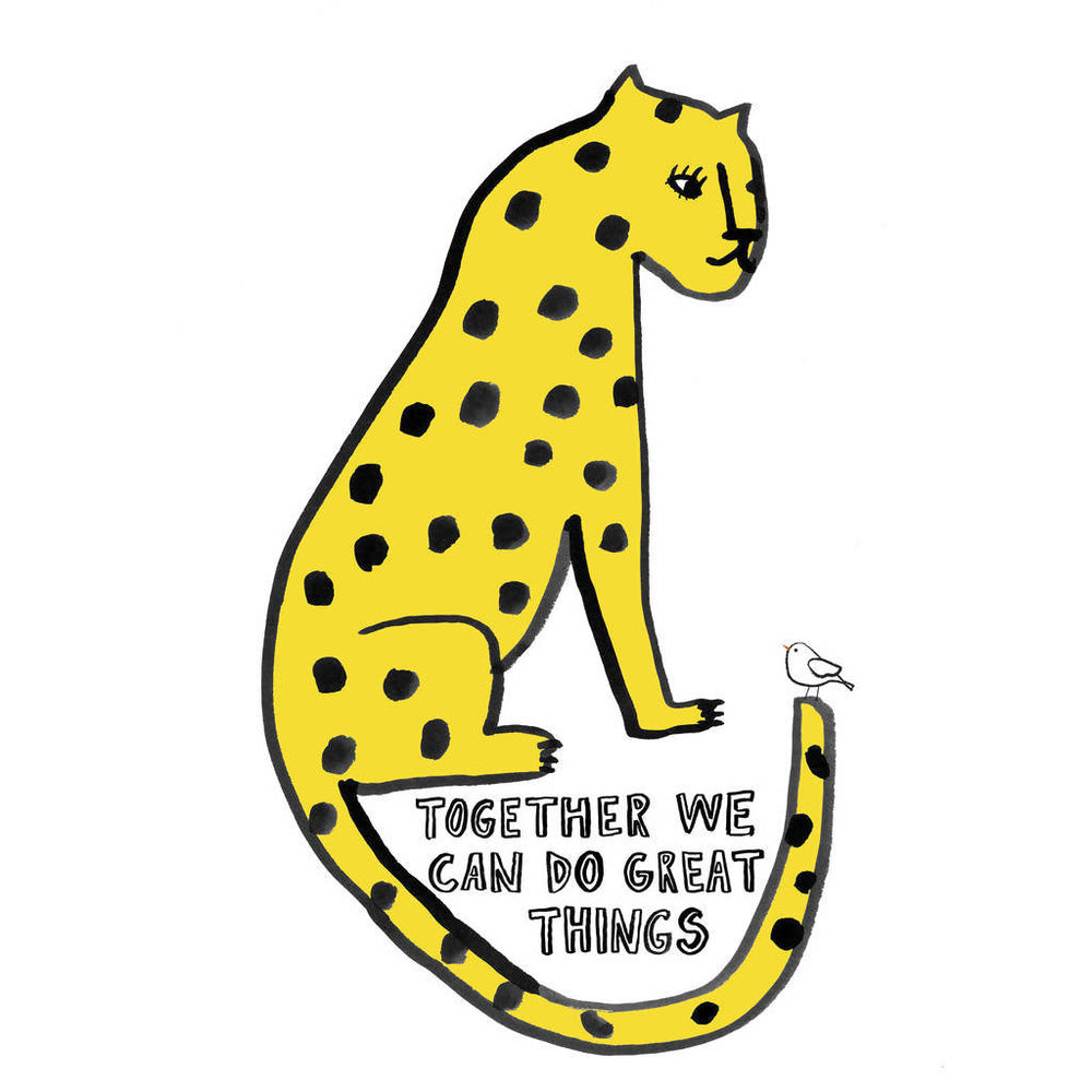 Leopard 'Together We Can Do Great Things' Print