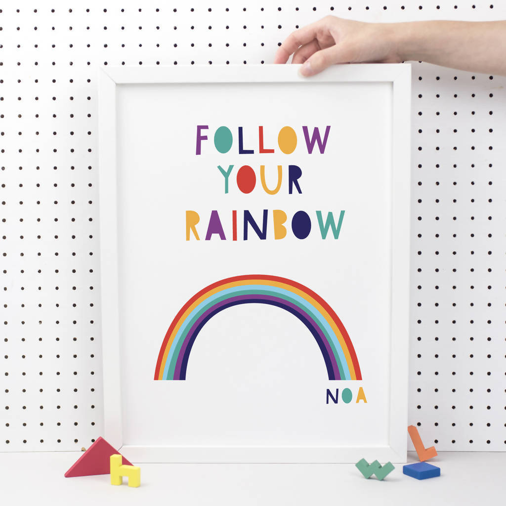 Follow Your Rainbow Print