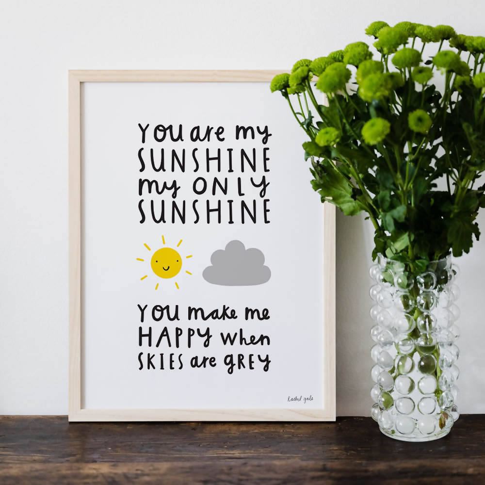 'You are my sunshine' A4 art print