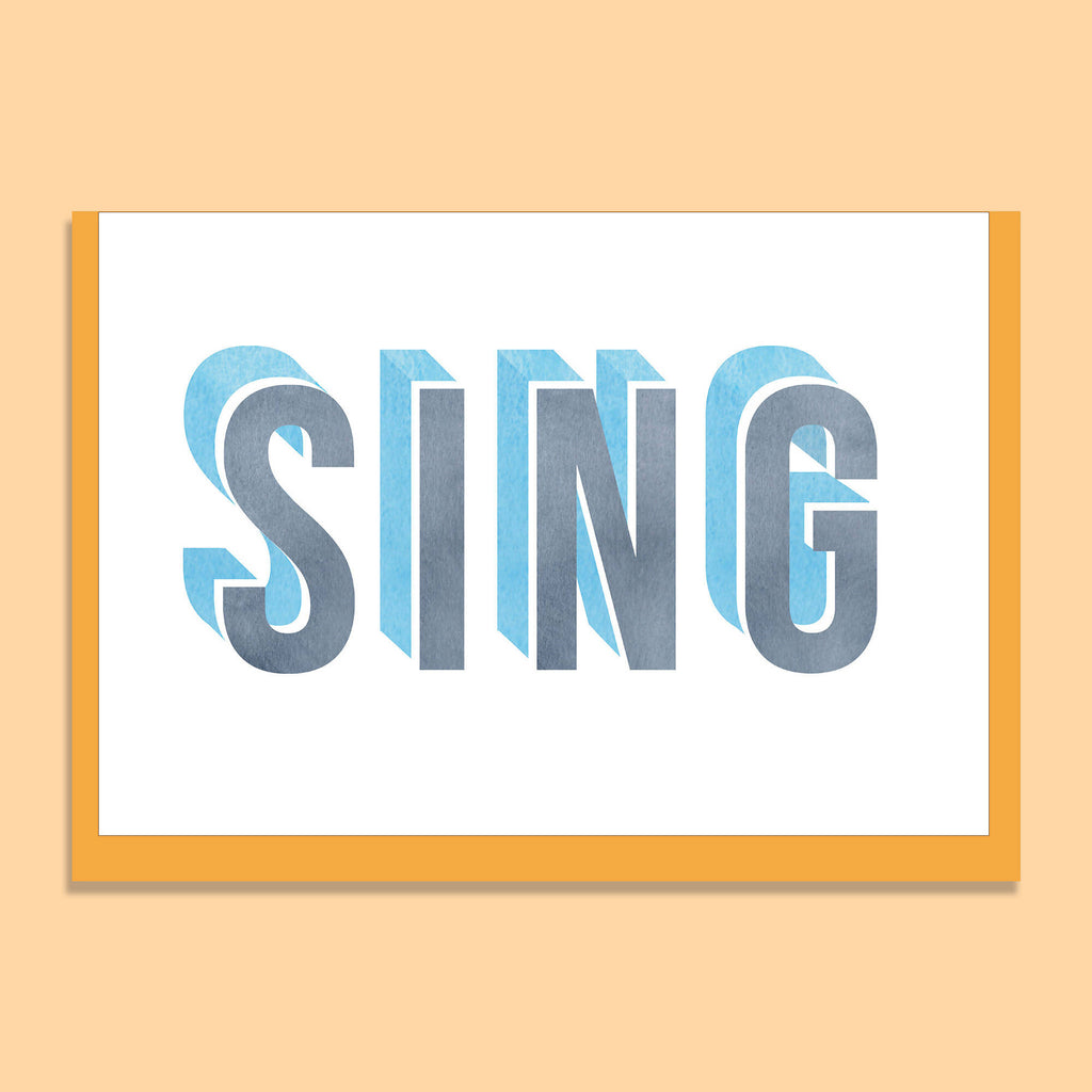 'SING' GREETINGS CARD