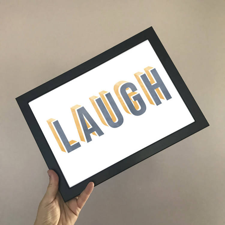 'LAUGH' ART PRINT