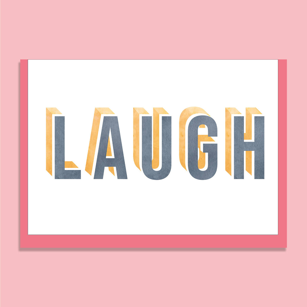 'LAUGH' GREETINGS CARD