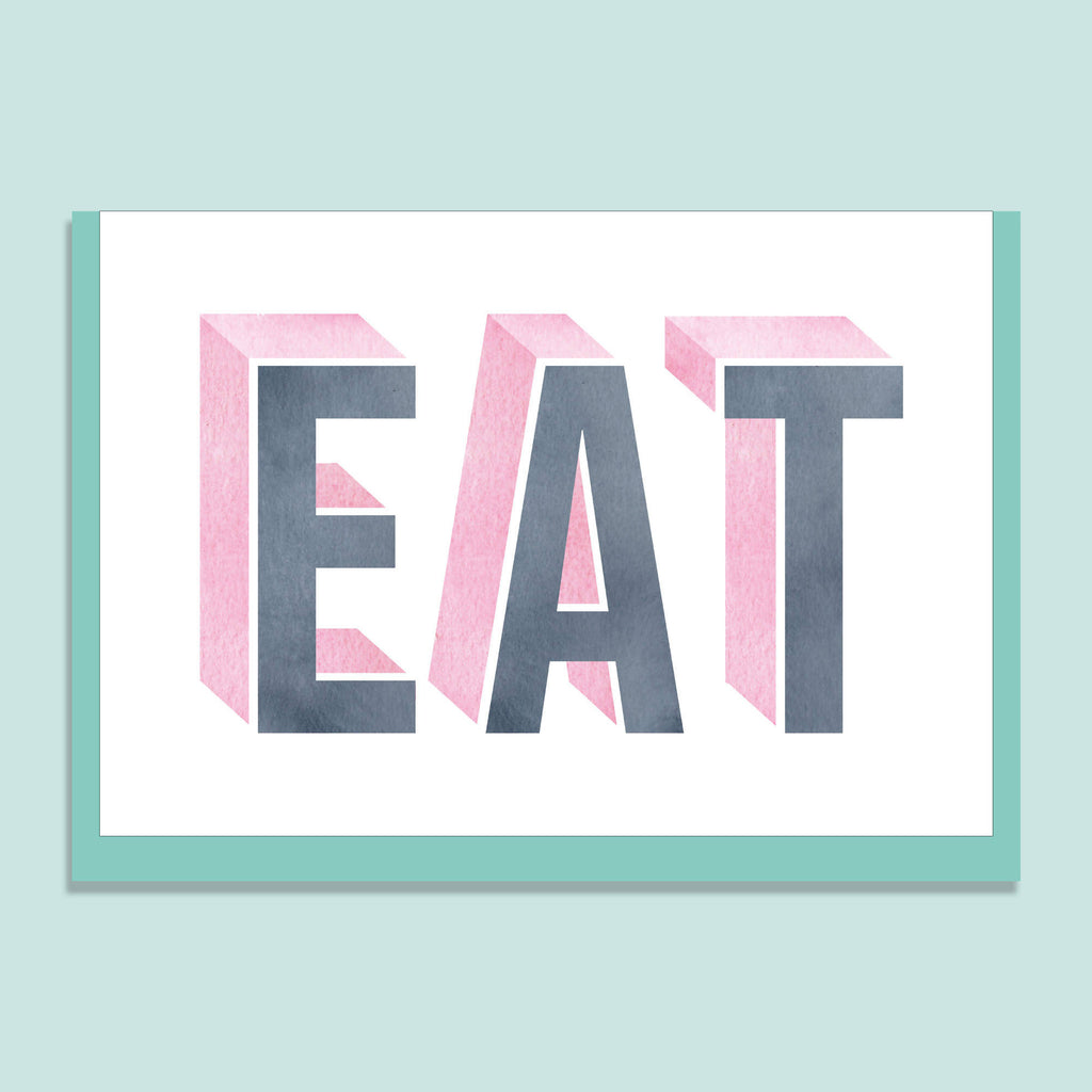 'EAT' GREETINGS CARD
