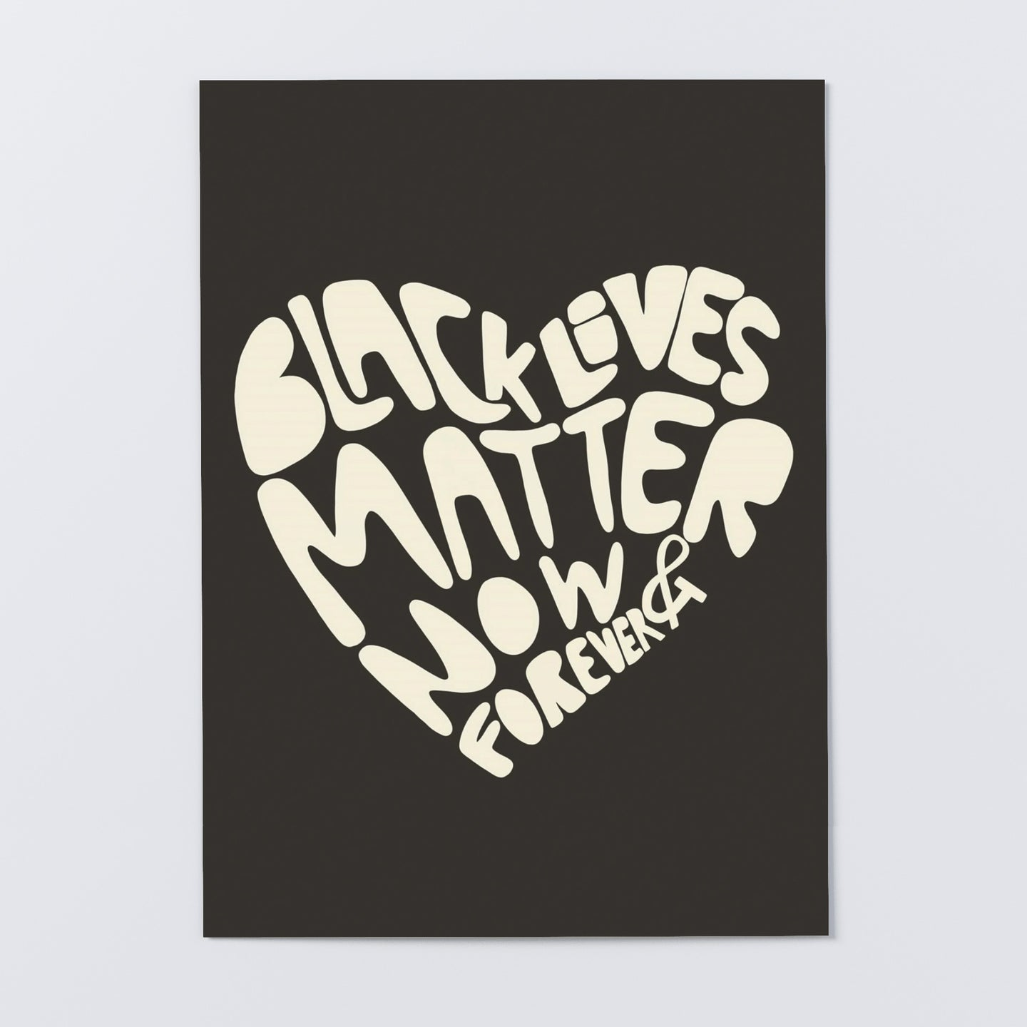 Black Lives Matter Now & Forever (black)