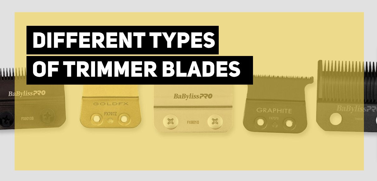 Different Types of Trimmer blades (Babyliss)