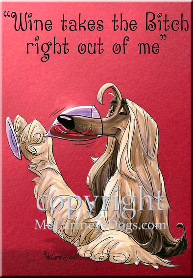 Afghan Hound - Wine Takes The Bitch - Cutting Board