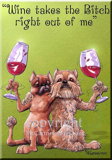 Brussels Griffon - Wine Takes The Bitch - Cutting Board