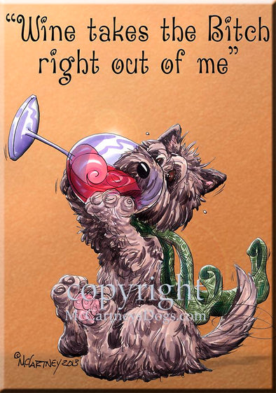 Cairn Terrier - Wine Takes The Bitch - Cutting Board