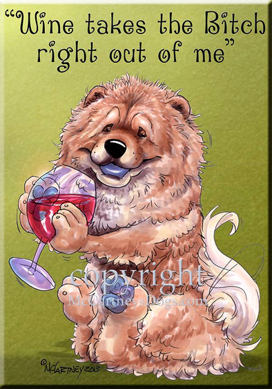 Chow Chow - Wine Takes The Bitch - Cutting Board