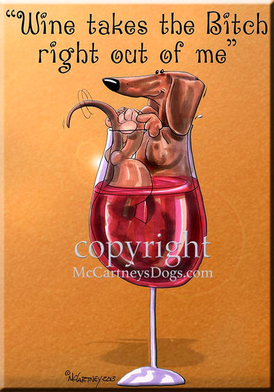 Dachshund - Wine Takes The Bitch - Cutting Board