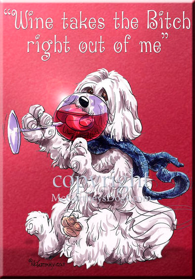 Havanese - Wine Takes The Bitch - Cutting Board