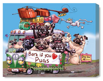 Pug - Bark If You Love - Canvas