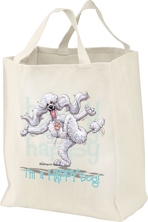 Poodle  White - 3 - Who's A Happy Dog - Tote Bag