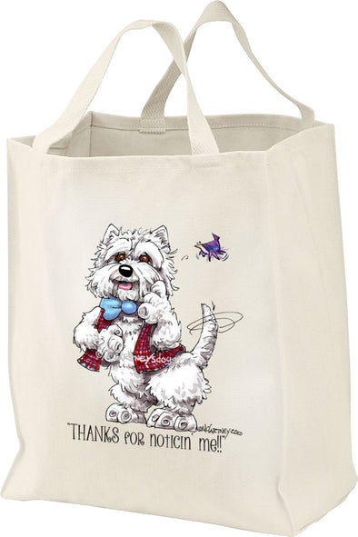 West Highland Terrier - Noticing Me - Mike's Faves - Tote Bag