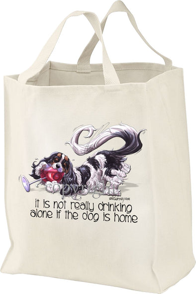 Cavalier King Charles - It's Not Drinking Alone - Tote Bag