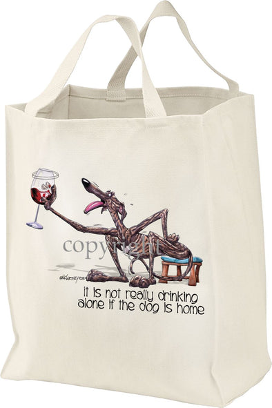 Greyhound - It's Not Drinking Alone - Tote Bag