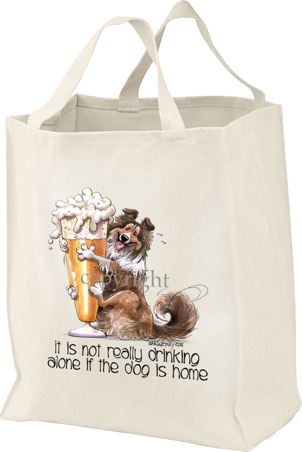 Shetland Sheepdog - Drink Alone Beer - It's Not Drinking Alone - Tote Bag