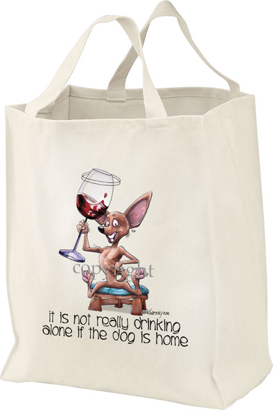 Chihuahua  Smooth - It's Not Drinking Alone - Tote Bag