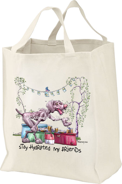 Weimaraner - Stay Hydrated - Mike's Faves - Tote Bag