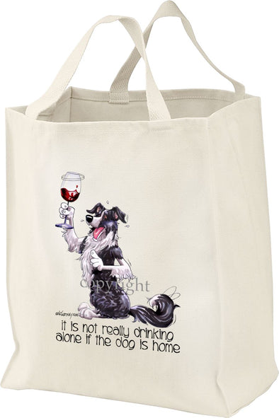 Border Collie - It's Not Drinking Alone - Tote Bag