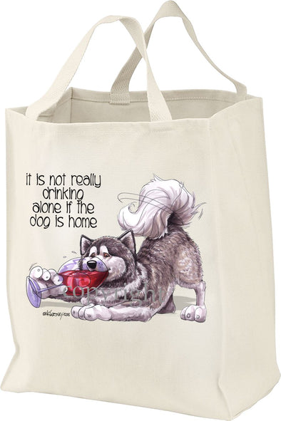 Alaskan Malamute - It's Not Drinking Alone - Tote Bag