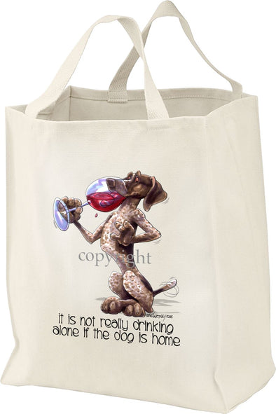 German Shorthaired Pointer - It's Not Drinking Alone - Tote Bag